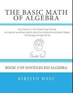 The Basic Math of Algebra