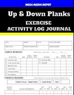 Up & Down Planks Exercise Activity Log Journal