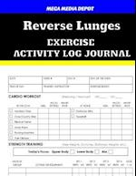 Reverse Lunges Exercise Activity Log Journal