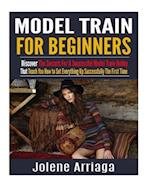 Model Trains for Beginners