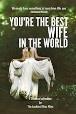 You're the Best Wife in the World-Women's Day Gift, Mother's Day Gift, Anniversary Gift, DIY Book, Personalize Your Perfect Gift