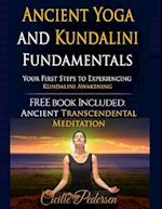 Ancient Yoga and Kundalini Fundamentals