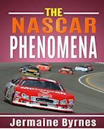 The NASCAR Phenomena