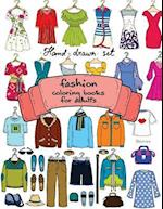 Fashion Coloring Books for Adults Vol.1