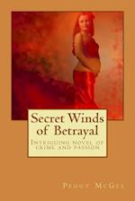 Secret Winds of Betrayal