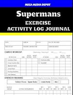 Supermans Exercise Activity Log Journal