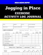 Jogging in Place Exercise Activity Log Journal