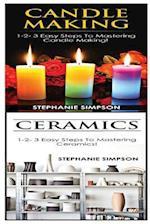 Candle Making & Ceramics