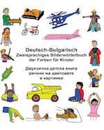 Deutsch-Bulgarisch Zweisprachiges Bilderworterbuch Der Farben Fur Kinder