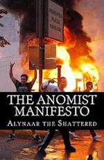 The Anomist Manifesto