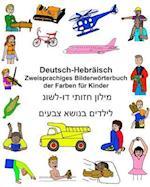 Deutsch-Hebraisch Zweisprachiges Bilderworterbuch Der Farben Fur Kinder