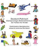 Deutsch-Polnisch Zweisprachiges Bilderworterbuch Der Farben Fur Kinder