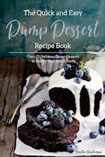 The Quick and Easy Dump Dessert Recipe Book