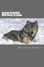 Journal Beautiful Wolf Rests in Snow