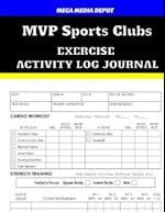 MVP Sports Clubs Exercise Activity Log Journal
