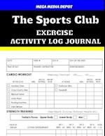 The Sports Club Exercise Activity Log Journal