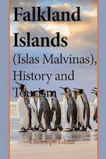 Falkland Islands (Islas Malvinas), History and Tourism