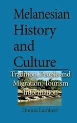 Melanesian History and Culture