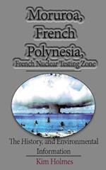 Moruroa, French Polynesia, French Nuclear Testing Zone af Kim Holmes