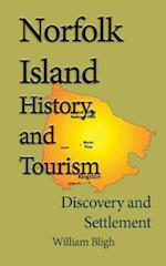 Norfolk Island History, and Tourism