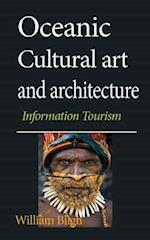 Oceanic Cultural Art and Architecture