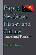 Papua New Guinea History and Culture