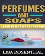 Perfumes and Soaps