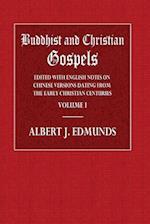 Buddhist and Christian Gospels Volume I