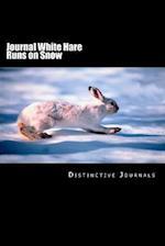 Journal White Hare Runs on Snow