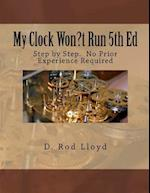 My Clock Won?t Run 4th Ed