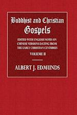 Buddhist and Christian Gospels Volume II