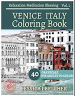 Venice Italy Coloring Book for Adults Relaxation Vol.1 Meditation Blessing
