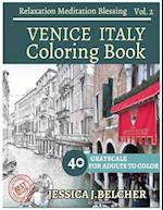 Venice Italy Coloring Book for Adults Relaxation Vol.2 Meditation Blessing