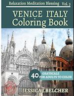 Venice Italy Coloring Book for Adults Relaxation Vol.3 Meditation Blessing