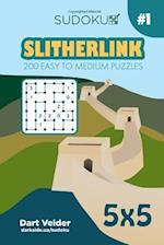 Sudoku Slitherlink - 200 Easy to Medium Puzzles 5x5 (Volume 1)