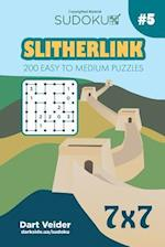 Sudoku Slitherlink - 200 Easy to Medium Puzzles 7x7 (Volume 5)