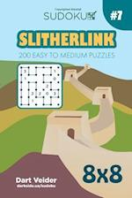 Sudoku Slitherlink - 200 Easy to Medium Puzzles 8x8 (Volume 7)