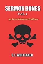 Sermon Bones, Vol. 1