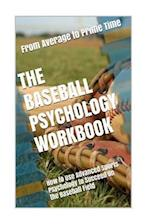 The Baseball Psychology Workbook