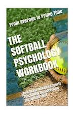 The Softball Psychology Workbook