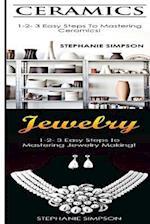 Ceramics & Jewelry