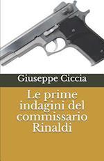 Le Prime Indagini del Commissario Rinaldi