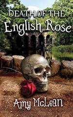 Death of the English Rose af Amy McLean