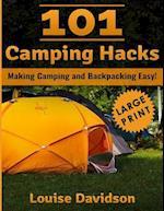 101 Camping Hacks ***Large Print Edition***