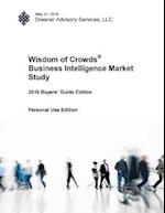 2016 Wisdom of Crowds Business Intelligence Market Study - Buyer's Guide Edition