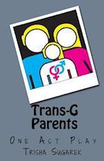 Trans-G Parents