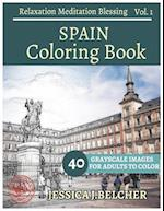 Spain Coloring Book for Adults Relaxation Vol.1 Meditation Blessing