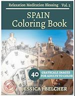 Spain Coloring Book for Adults Relaxation Vol.2 Meditation Blessing