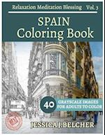Spain Coloring Book for Adults Relaxation Vol.3 Meditation Blessing