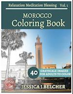 Morocco Coloring Book for Adults Relaxation Vol.1 Meditation Blessing